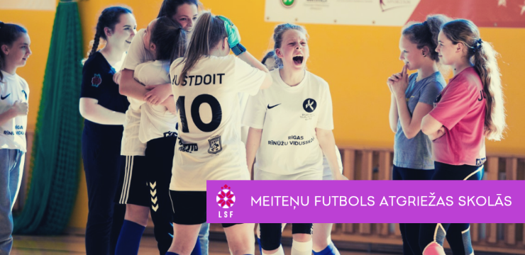 Meiteņu futbols atgriežas skolās