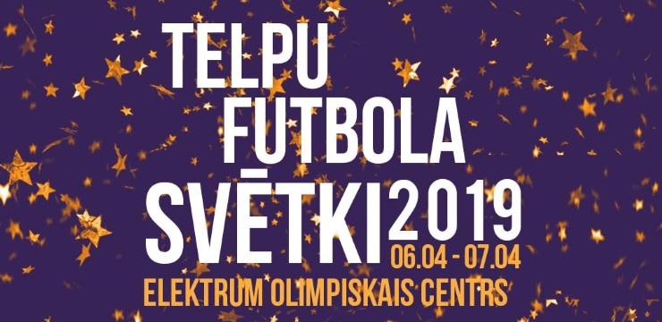 Nedēļas nogalē notiks telpu futbola svētki