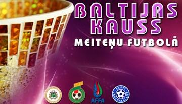 No 21. līdz 23. augustam Rīgā risināsies Baltijas Kauss WU17 un WU19 meitenēm