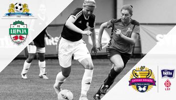 Latvijas kausa fināls noslēgs sieviešu futbola sezonu