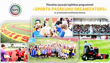 Staiceles Sporta profesionālā vidusskola piedāvā apgūt sporta pasākumu organizatora kvalifikāciju