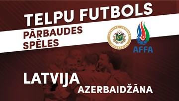 Telpu futbola izlase Nīcā un Liepājā tiksies ar Azerbaidžānu
