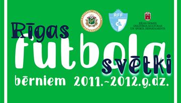 Notiks tradicionālie Rīgas Futbola svētki 2011.-2012. g. dz. bērniem