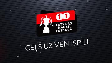 """""""Viensviens"""" Latvijas kausa pusfināls: """"Valmiera FC"""" uz Liepāju, RFS - uz Ventspili"""